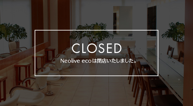 Neolive eco 新宿東南口店(CLOSED)