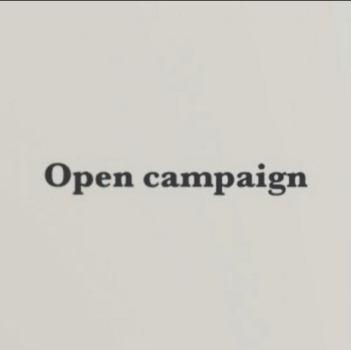 Open campaign
